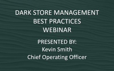 WEBINAR: Dark Store Management Best Practices