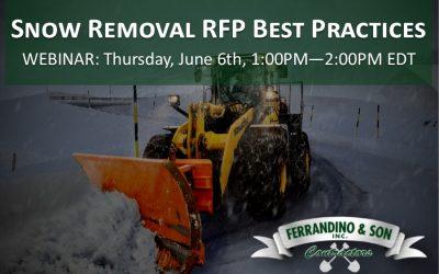 WEBINAR: Snow Removal RFP Best Practices: Thursday, June 6th, 1PM – 2PM EDT