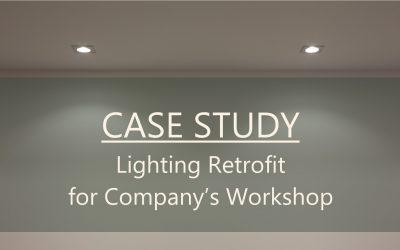 Case Study: Lighting Retrofit for Company's Workshop