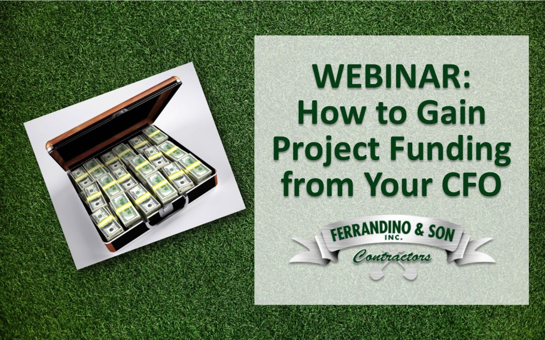 WEBINAR: How to Gain Project Funding from Your CFO