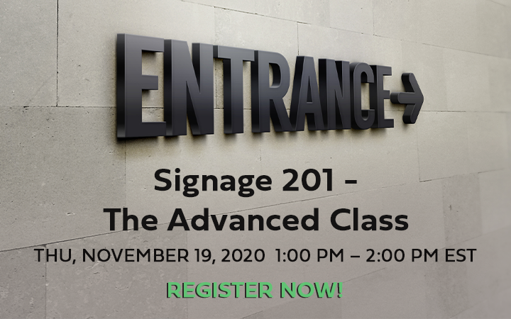 WEBINAR: Signage 201 – The Advanced Class Webinar