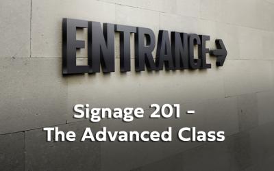 WEBINAR: Signage 201 – The Advanced Class Webinar