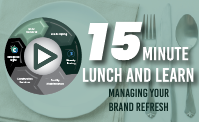 """15 Minute Lunch & Learn: Enterprise Signs' """"Managing Your Brand Refresh"""""""